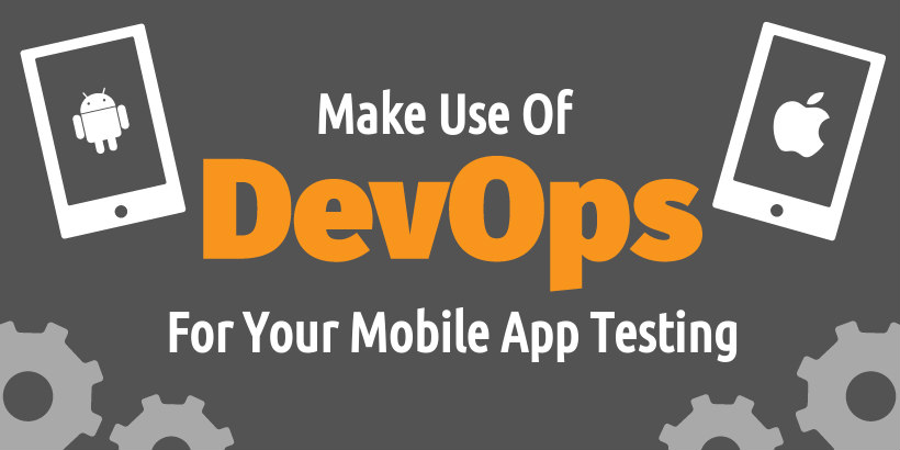 Devops For Smoothen your Mobile App Testing